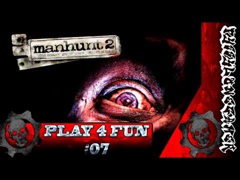 Play 4 Fun Manhunt 2 \