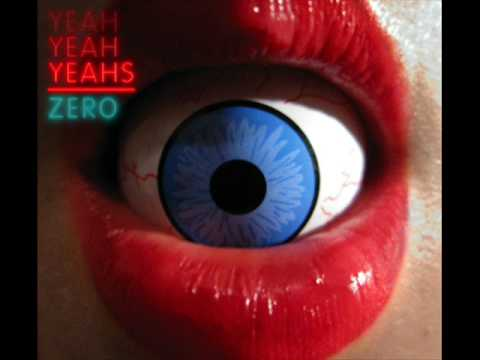 Zero-Yeah Yeah Yeahs-New albùm It's Blitz-With lirycs