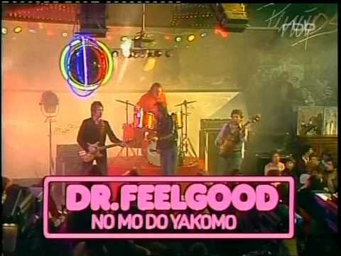 Dr Feelgood - No mo do Yakamo