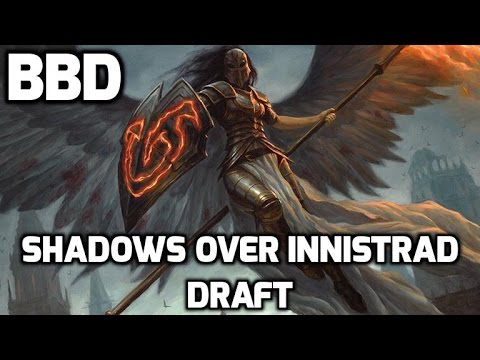 Channel BBD - Shadows over Innistrad Draft #5 (Match 2)