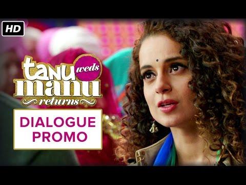 The Battle Begins | Dialogue Promo | Tanu Weds Manu Returns | Kangana Ranaut, R. Madhavan