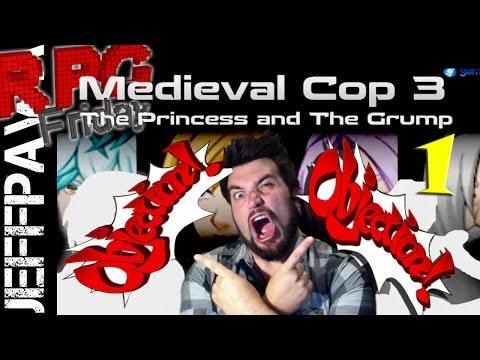 RPG Friday 31 | Medieval Cop 3 | Part 1 Eff U Canada post
