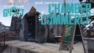 Ghost Chef Fallout 4 E21: Chamber of Commerce