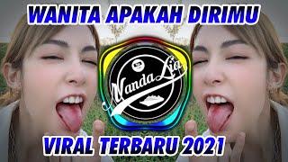 DJ WANITA APAKAH DIRIMU INI ( WANITA ASU ) TERBARU 2021 🎶 DJ TIK TOK TERBARU 2021