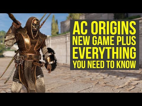 Assassin's Creed Origins New Game Plus EVERYTHING YOU NEED TO KNOW (AC Origins New Game Plus)