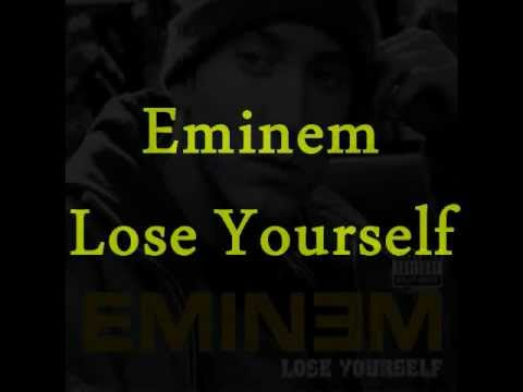 Eminem- Lose Yourself: Song And Lyrics video
