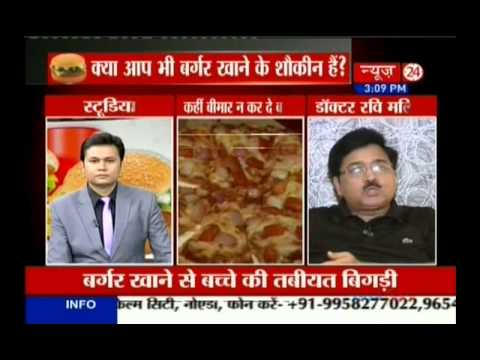 Dr. Ravi Malik CMD Malik Radix Healthcare commenting on burger, pizza & Hepatitis-E at News-24