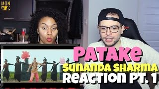 Patake - Sunanda Sharma Reaction Pt.1