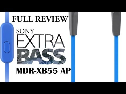 Sony Extra Bass MDR-XB55 AP unboxing | Full review | The Pahadi Nomad | extra bass earphone | sony