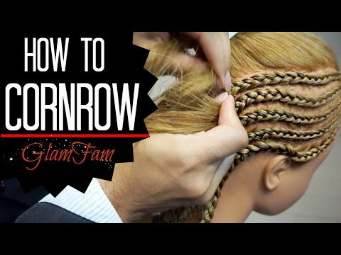 How to Cornrow   How to braid