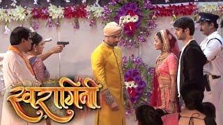 Swaragini | 11th July 2016 | Sanskar STOPS Swara & Sahil's Marriage