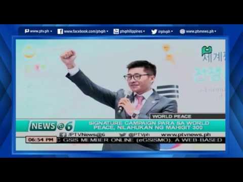 [News@6] Signature campaign para sa World Peace, nilahukan ng mahigit 300k katao [06|07|16]
