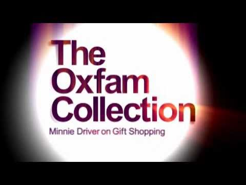 Minnie Driver on Gift Shopping - the Oxfam Collection
