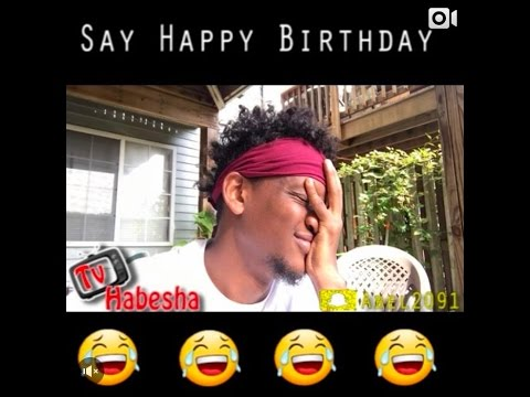 Habesha Funny Videos ( Can You Say Happy Birthday )