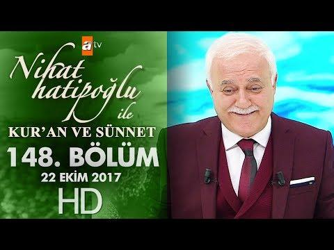 Nihat Hatipoğlu ile Kur'an ve Sünnet - 22 Ekim 2017
