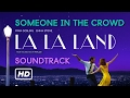 [Auido] Someone in the crowd - La La Land (Original Motion Picture Soundtrack) MP3
