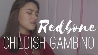 REDBONE // Childish Gambino // Cover