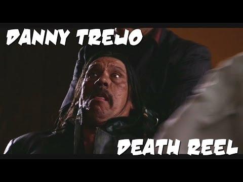 Danny Trejo Death Reel