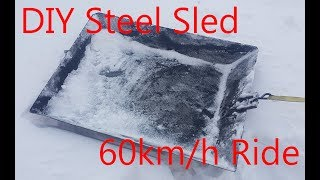 DIY Steel Sled - Sled Ride 60 km/h!