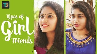 Types Of Girl Friends - Telugu Comedy Short Films 2018 - Thopudu Bandi