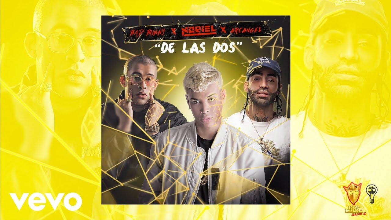 Trap Capos, Noriel - De las 2 (Audio) ft. Bad Bunny, Arcángel