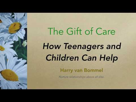 The Gift of Care Course on Family Caregiving: # 8  Teenagers & Children