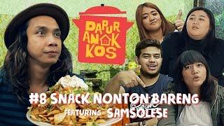 Dapur Anak Kos Eps #8: Snack Nonton Bareng Feat. Samsolese | GERRY GIRIANZA