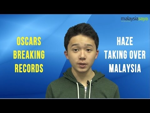 Oscars Breaking Records and Haze Taking Over Malaysia