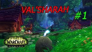 World of Warcraft Legión. Val'sharah: Archidruida del conocimiento, valle y de la Zarpa #1