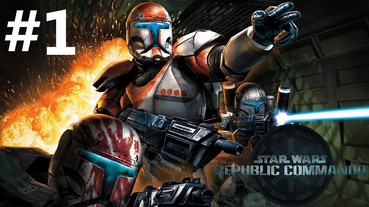 Star Wars Republic Commando Episode 1 YouTube