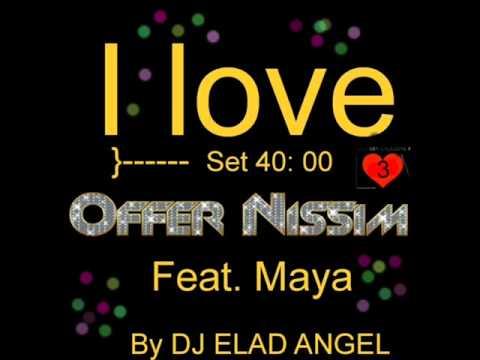 Offer nissim feat. maya hook up yinon yahel remix