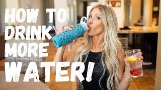 How To Drink More Water!