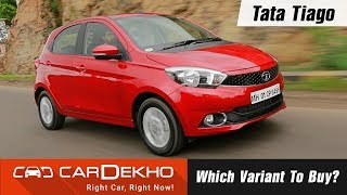Tata Tiago - Which Variant To Buy? | CarDekho.com