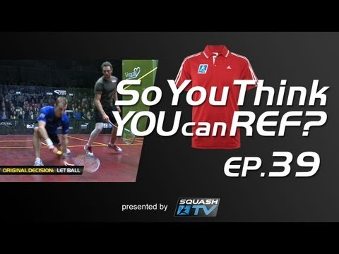 Squash : So You Think You Can Ref? EP.39 : What Interference?