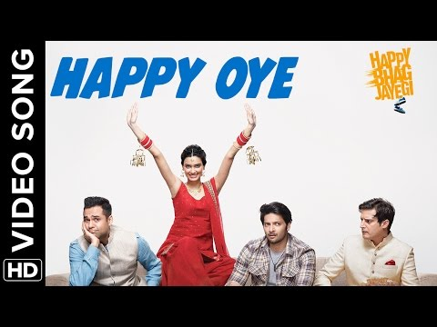 Happy Oye Official Video Song | Happy Bhag Jayegi | Diana, Abhay, Jimmy, Ali, Momal