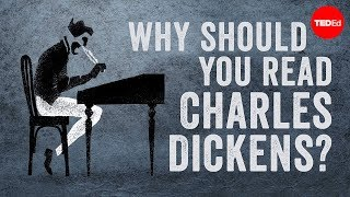 Why should you read Charles Dickens? - Iseult Gillespie