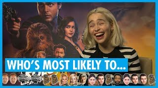 Emilia Clarke, Alden Ehrenreich and 'Solo' Cast Play Who's Most Likely