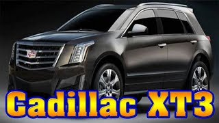 2018 Cadillac XT3|Cadillac XT3|2018 Cadillac XT3 reviews|2018 Cadillac XT3 concept|New cars buy.