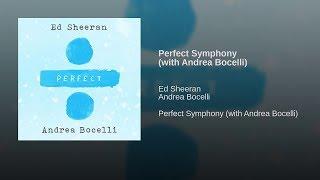 Ed Sheeran Ft Andrea Bocelli Live Show Perfect Symphony