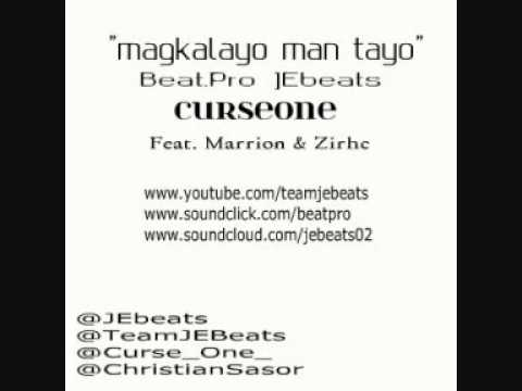 Magkalayo man tayo - CurseOne ft. Marrion & Zirhc [JEbeats]