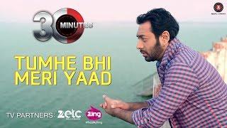 Tumhe Bhi Meri Yaad - 30 Minutes | Hiten Paintal & Hrishita Bhatt | Jaswinder Sing Bunty