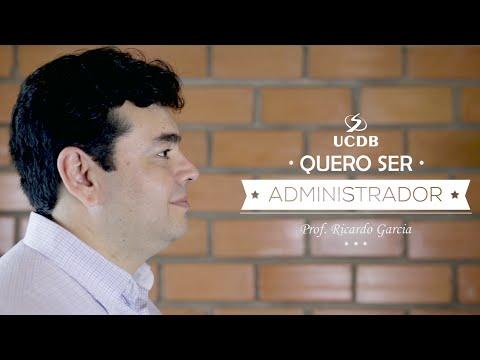 Quero ser Administrador - Administração UCDB