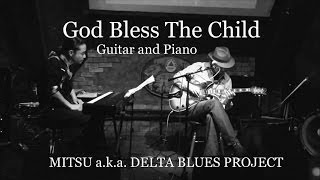 God Bless The Child - Guitar & Piano COOL JAZZ Duo