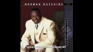 Watch Norman Hutchins Jesus I Love You video