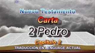 2da.  Carta De Pedro  - Traducción Lenguage Actual