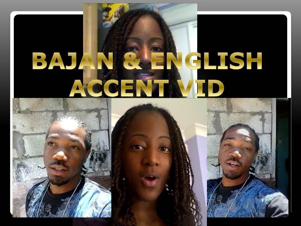 BAJAN & ENGLISH ACCENT VIDEO WITH REBECCA 2014 - YouTube