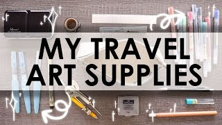 MY TRAVEL ART SUPPLIES - Must Have On The Road