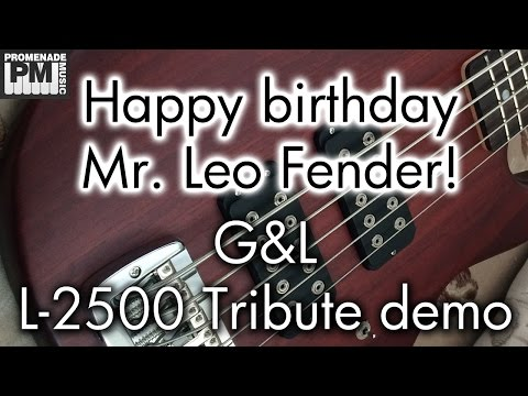 Happy Birthday Mr. Leo Fender! -- G&L L-2500 Tribute demo
