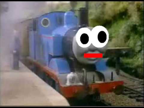 THOMAS IS FIRIN HIS LAZER!!!!1!!11!!!11111!!!!!!!!!ONE!!