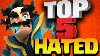 Top 5 Most Hated Legendary Cards in Clash Royale